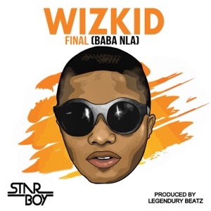 Final (Baba Nla) - Single Mp3 Download
