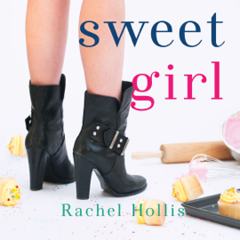 Sweet Girl: The Girl's Series, Book 2 (Unabridged) audiobook