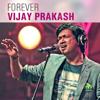 Forever Vijay Prakash  Kannada Hits  2016 songs