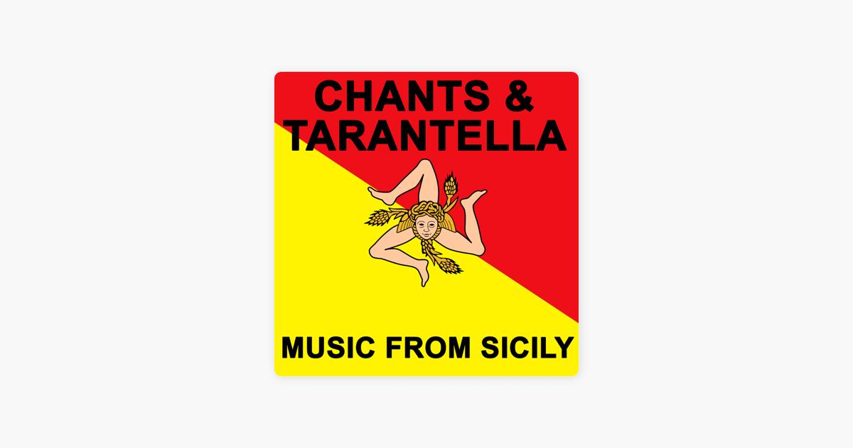 Chants & Tarantella - Music from Sicily by Collone