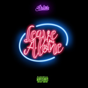 Leave You Alone - Single Mp3 Download