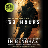 Mitchell Zuckoff & Annex Security Team - 13 Hours: The Inside Account of What Really Happened in Benghazi (Unabridged) artwork
