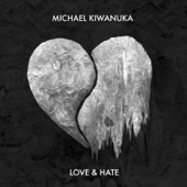 Love & Hate-Michael Kiwanuka