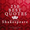 William Shakespeare - 250 Best Quotes by William Shakespeare Grafik