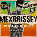 Mexrrissey - International Playgirl (The Last of the Famous International Playboys)
