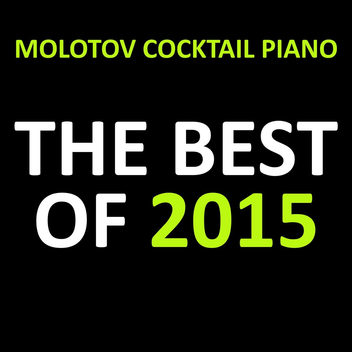 MCP Best of 2015 Molotov Cocktail Piano CD cover