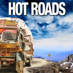 Hot Roads - Die gefährlichsten Straßen der Welt, Staffel 1
