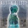 Austin Allsup-Fill it Up