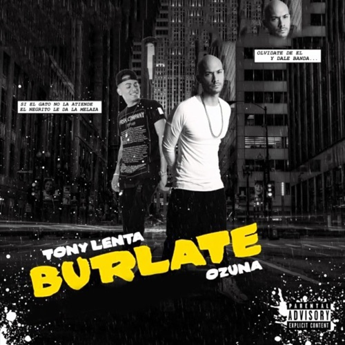 Tony Lenta - Burlate (feat. Ozuna) - Single