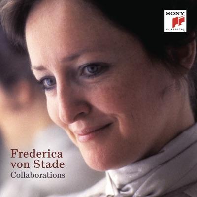 Frederica von Stade - Collaborations - Frederica Von Stade