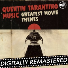 Quentin Tarantino Music: Greatest Movie Themes