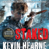 Kevin Hearne - Staked: The Iron Druid Chronicles, Book 8 (Unabridged)  artwork
