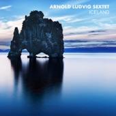 Arnold Ludvig Sextet - Port of Thor