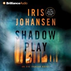 Shadow Play: Eve Duncan, Book 19 (Abridged)