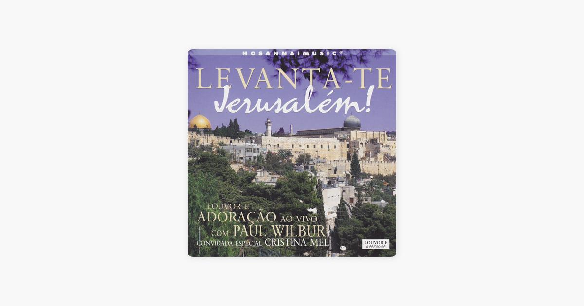 BAIXAR CD WILBUR JERUSALEM LEVANTATE PAUL
