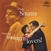 Songs For Swingin' Lovers!-Frank Sinatra