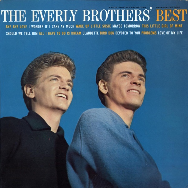 The Everly Brothers, Bye Bye Love