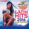 Latin Hits 2016 Club Edition - 65 Latin Music Hits - Verschillende artiesten