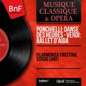 La Gioconda, Op. 9: Danza Delle Ore Filarmonica Triestina & Sergio Santi - Filarmonica Triestina & Sergio Santi
