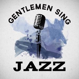 Gentlemen Sing Jazz