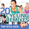 20 Cycling Remixes - Top Hits! 2016 - Yes Fitness Music
