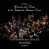 30 Años - Orquesta del Tango de La Ciudad de Buenos Aires