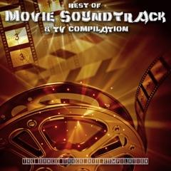 Best of Movie Soundtrack & TV Playlist - The Dance Track Hit Compilation