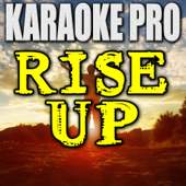 Rise Up Originally Performed By Andra Day [Instrumental Version] Karaoke Pro - Karaoke Pro