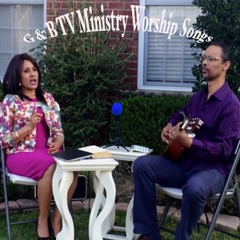 G & B TV Ministry Worship Songs