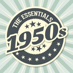 The Essentials: 1950's