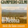 Il Nebbia - Giampiero Gelmi