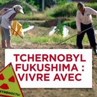 Télécharger Tchernobyl, Fukushima : Vivre avec Episode 1