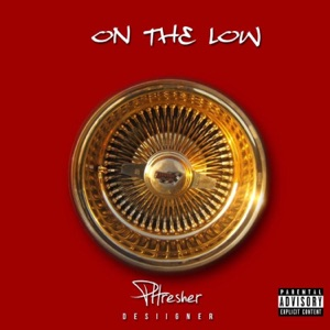 On the Low (feat. Desiigner) - Single Mp3 Download