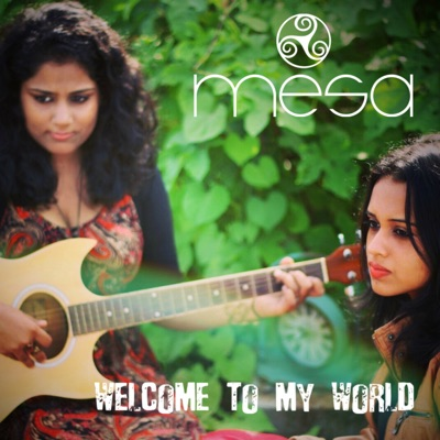 Welcome To My World - Single - Mesa