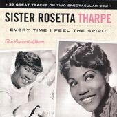Sister Rosetta Tharpe - Just A Closer Walk With Thee