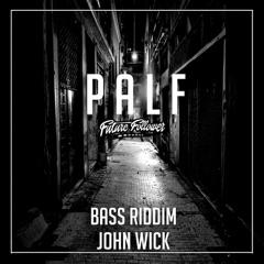Bass Riddim / John Wick - EP