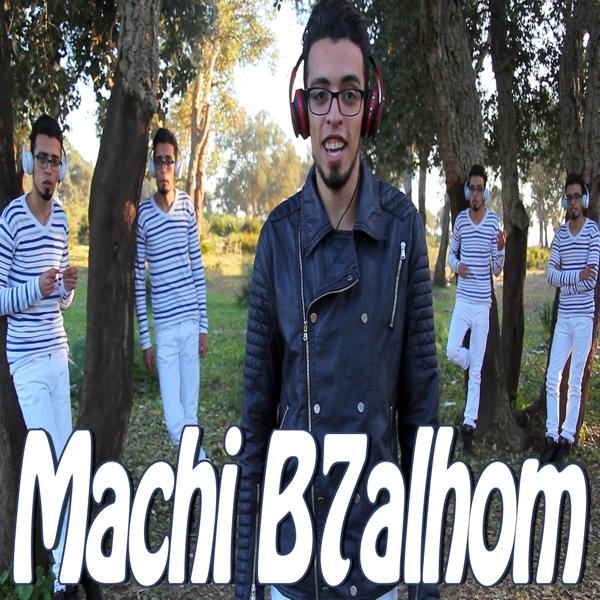machi b7alhom