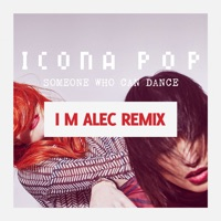 Someone Who Can Dance (Remixes) - Single Mp3 Download