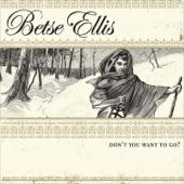 Betse Ellis - Looking the World Over