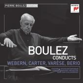Pierre Boulez Edition: Webern, Varèse & Berio