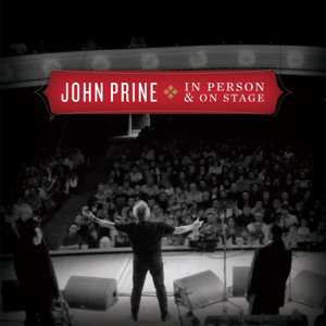 John Prine - In Person & On Stage (Live)