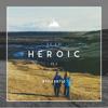 Arc North - Heroic artwork