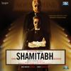 Ilaiyaraaja - Shamitabh (Original Motion Picture Soundtrack) - EP artwork