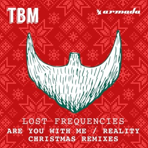 Are You with Me / Reality (Christmas Remixes) - Single