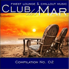 Club del Mar: Finest Lounge & Chillout Music, Compilation No. 2