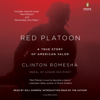 Clinton Romesha - Red Platoon: A True Story of American Valor (Unabridged)  artwork