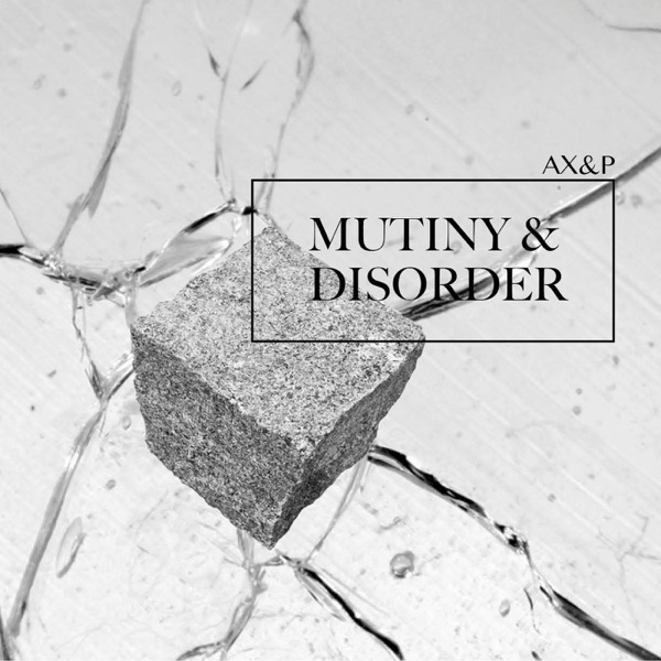 Mutiny & Disorder - Single