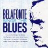Belafonte Sings the Blues, Harry Belafonte