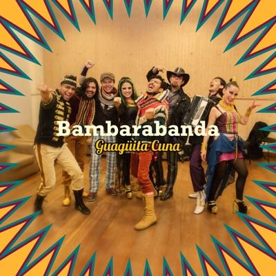 Guagüita Cuna - Single - Bambarabanda