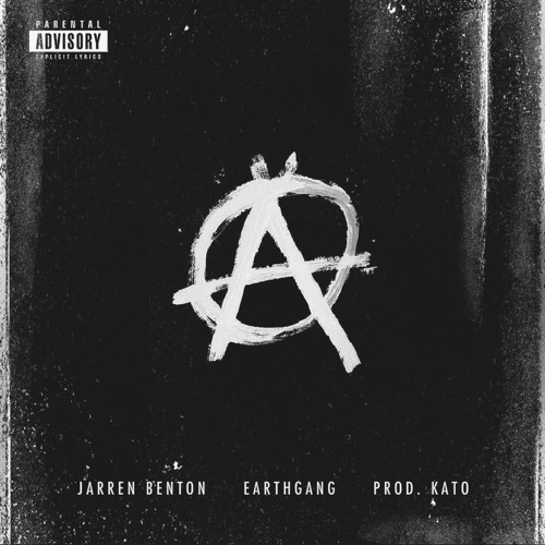 Jarren Benton - Anarchy (feat. EARTHGANG) - Single